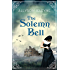 The Solemn Bell (Neill Brothers 1920s Romance)