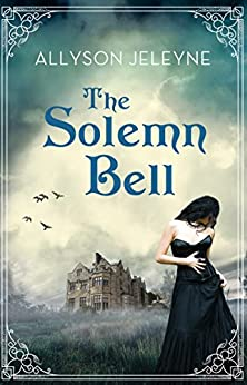 The Solemn Bell (Neill Brothers 1920s Romance) by [Jeleyne, Allyson]