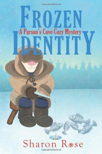 Frozen Identity: A Parson's Cove Cozy Mystery