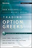 Trading Options Greeks: How Time, Volatility, and Other Pricing Factors Drive Profits (Bloomberg Financial)