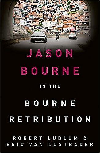 Robert Ludlums The Bourne Retribution (Bourne 11): Amazon ...