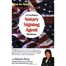 Amazon victoria ring books biography blog audiobooks kindle how to start operate and market a freelance notary signing agent business by victoria ring 2006 10 01 ccuart Image collections