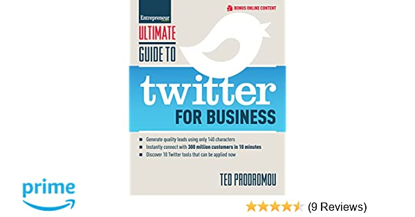 ultimate guide to twitter for business generate quality leads using rh amazon com Twitter for Business Communication Create Twitter for Business