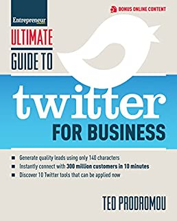 ultimate guide to twitter for business generate quality leads using rh amazon com Twitter for Business Communication Twitter Best Practices for Business