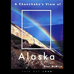A Cheechako's View of Alaska