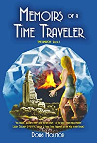Memoirs Of A Time Traveler by Doug Molitor ebook deal