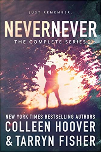 Never Never: The Complete Series by Colleen Hoover