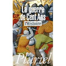 La guerre de cent ans (Pluriel) (French Edition)