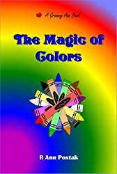 The Magic of Colors (Our Magic World Book 1) (English Edition)