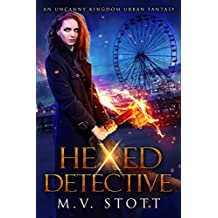 Hexed Detective: An Uncanny Kingdom Urban Fantasy