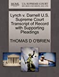 Lynch V. Darnell U. S. Supreme Court Transcript of Record with Supporting Pleadings, Thomas D. O'Brien, 1270189069