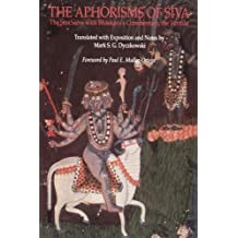 The Aphorisms of Siva: The Siva Sutra with Bhaskara's Commentary, the Varttika