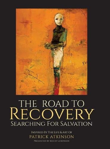 The Road to Recovery: Searching for Salvation ()