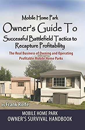 Amazon Mobile Home Park Owners Guide To Successful