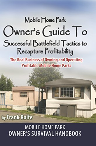 Amazon.com: Mobile Home Park Owner's Guide To Successful Battlefield on mobile web design, atv park design, mobile home room design, mobile home front design, mobile home interior design, mobile home projects, truck park design, community recreation center design, mobile detail design, mobile home garden design, trailer park design, mobile home transportation, mobile home photography, rv park design, mobile home plot plans, mobile home art, mobile home architecture, mobile home exterior remodel, mobile home communities florida, mobile home marketing,