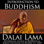 Dalai Lama: Introduction to Buddhism |  His Holiness the Dalai Lama
