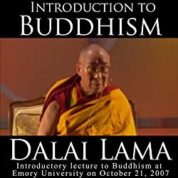 Dalai Lama: Introduction to Buddhism