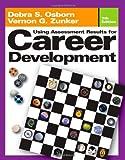 Using Assessment Results for Career Development 9780534632793