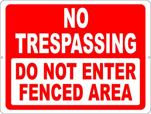 No Trespassing Do Not Enter Fenced Area Sign. 9x12 Metal. Prevent Trespassers on Your Property. Free Shipping. Made in -