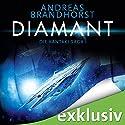 Diamant (Die Kantaki-Saga 1) Hörbuch von Andreas Brandhorst Gesprochen von: Richard Barenberg
