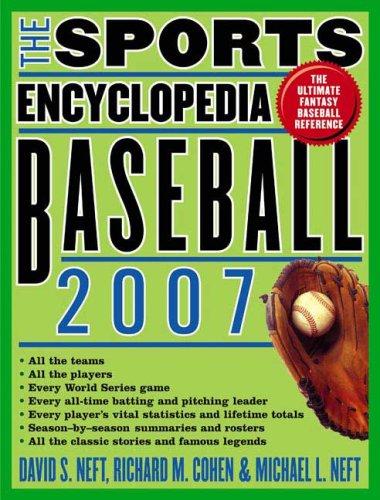 The Sports Encyclopedia: Baseball 2007 (Sports Encyclopedia Baseball)