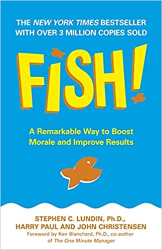 Fish a remarkable way to boost morale and improve results stephen fish a remarkable way to boost morale and improve results stephen c lundin 8601300222653 amazon books fandeluxe Images