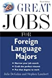 Great Jobs for Foreign Language Majors (Great Jobs For…Series)