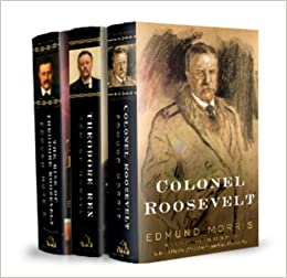 image for Edmund Morris's Theodore Roosevelt Trilogy Bundle: The Rise of Theodore Roosevelt, Theodore Rex, and Colonel Roosevelt