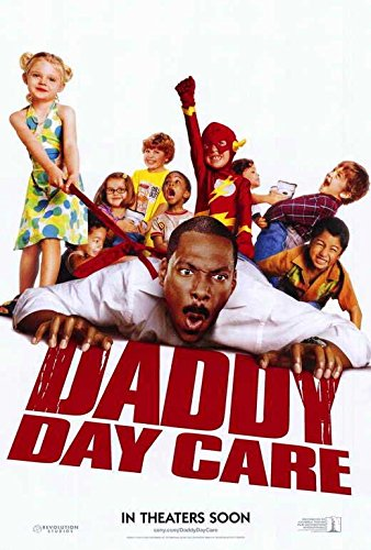 Daddy Day Attend to Poster 27x40 Eddie Murphy Anjelica Huston Hailey Noelle Johnson