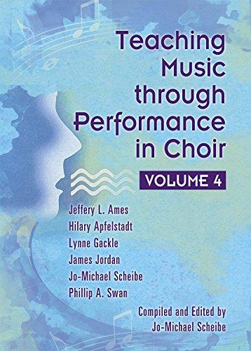 Teaching Music through Performance in Choir - Volume 4