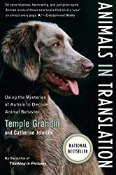 Animals in Translation: Using the Mysteries of Autism to Decode Animal Behavior (A Harvest Book)