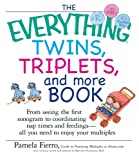 The Everything Twins, Triplets, and More Book, Pamela Fierro, 1593373260