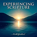 Experiencing Scripture | Neville Goddard