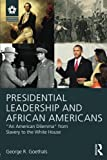 img - for Presidential Leadership and African Americans: