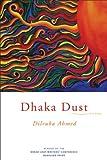 Dhaka Dust, Dilruba Ahmed, 1555975895