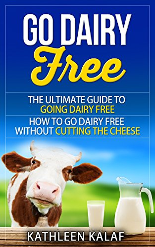 Go Dairy Free Ultimate Free How ebook