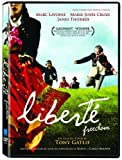 Liberte: Freedom by Marc Lavoine