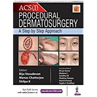 Procedural Dermatosurgery: A Step by Step Approach