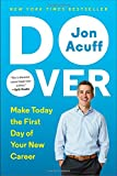 img - for Do Over: Make Today the First Day of Your New Career book / textbook / text book