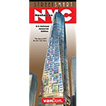 StreetSmart NYC Map by VanDam -- Laminated City Street Map of Manhattan, New York, in 9/11 National Memorial Edition - Folding pocket size city travel ... museums sights and hotels, 2018 Edition