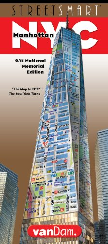 StreetSmart NYC Map by VanDam - City Street Map of Manhattan, New York, in 9/11 National Memorial Edition - Laminated folding pocket size city travel and subway map of New York City, 2017 Edition