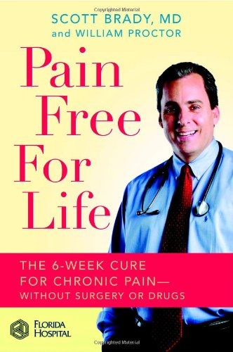 Wretchedness Free for Life: The 6-Week Cure for Chronic Pain--Without Surgery or Drugs