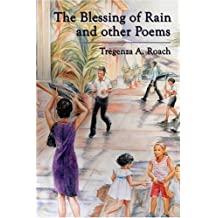 The Blessing of Rain and Other Poems