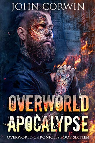 Overworld Apocalypse: Overworld Chronicles Book Sixteen