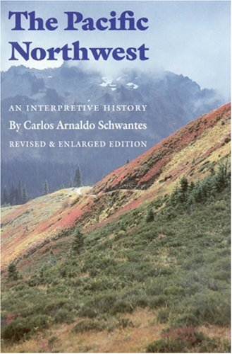 The Pacific Northwest: An Interpretive History