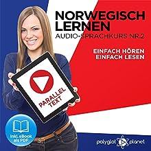 Norwegisch Einfach Lesen | Einfach Hören | Paralleltext: Norwegisch Lernen Audio-Sprachkurs Nr. 2 (Norwegisch Lernen | Easy Reader | Easy Audio) Hörbuch von Polyglot Planet Gesprochen von: Michael Sonnen