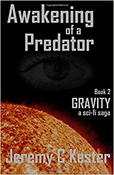 Gravity 2: Awakening of a Predator: Volume 2