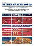 Belwin Master Solos (Trumpet), Vol 1: Intermediate (Belwin Master Solos, Vol 1)