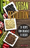 vegan 30 all time classic vegan recipes everything from breakfast to dessert vegan vegan recipes vegan cookbook vegan for beginners
