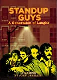 STANDUP GUYS: A Generation of Laughs